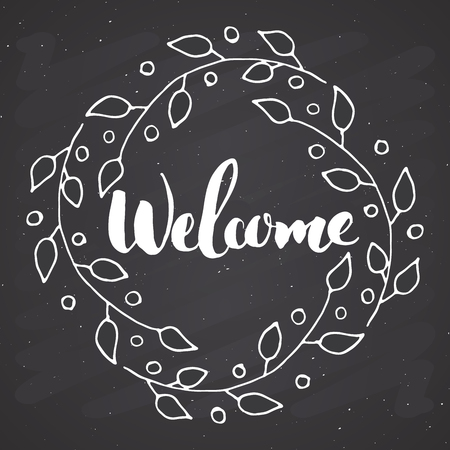 Welcome lettering handwritten sign, Hand drawn grunge calligraphic text. Vector illustration on chalkboard background. Illustration