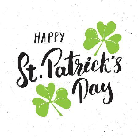 Happy St Patricks Day Vintage greeting card Hand lettering, Irish holiday grunge textured retro design vector illustration.