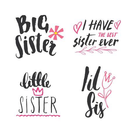 Sister calligraphic Lettering signs set, child nursery printable phrase set. Vector illustration.
