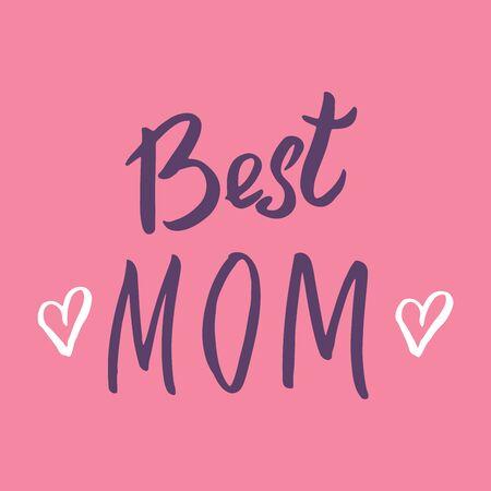 Best mom, Calligraphic Letterings signs set, printable phrase set. Vector illustration.