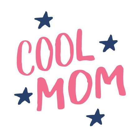 Cool mom, Calligraphic Letterings signs set, printable phrase set. Vector illustration. Vectores