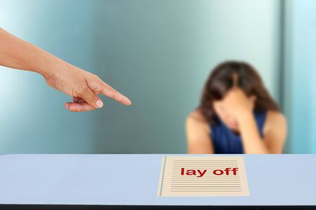 dismiss: The concept of people dismissal or lay off an employee.