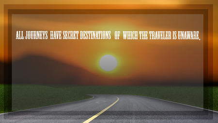 Inspirational quote on blured countryside and  sunset background.