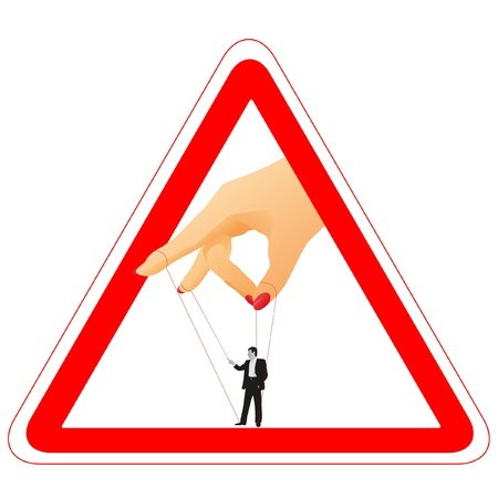 Warning sign with woman s arm holding a businessman for a thread Stock Vector - 14077787