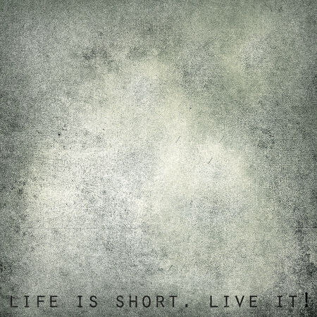 Life is short  Live it - vintage postcard, space for text  photo