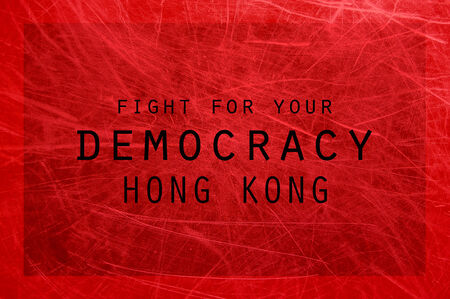 Fight for your Democracy Hong Kong poster