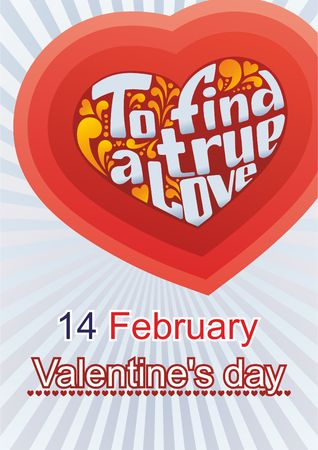 devotee: vector image of poster, greeting cards to find a true love the fourteenth of February, Valentines Day Illustration