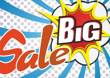 Sale. Vector image of an explosion with the words Sale big
