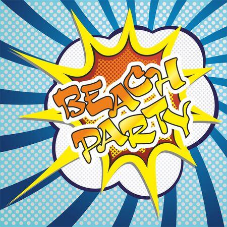 Beach party vector image of an explosion with the words Illusztráció