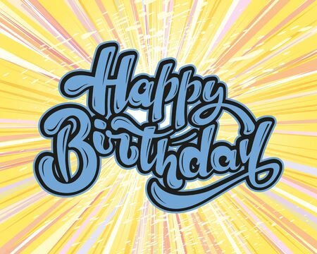 Happy birthday Beautiful greeting card poster with calligraphy text. Hand drawn, design elements, vector lettering. Perfect for greeting card.