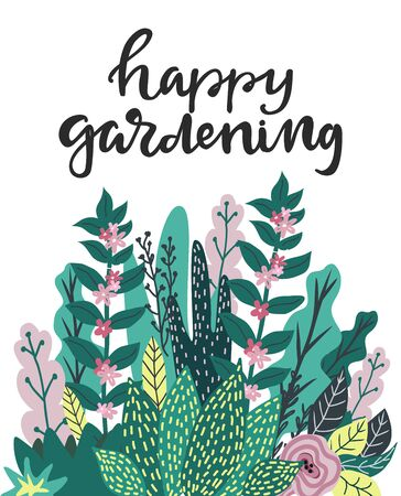 Happy gardening hand written lettering and tropical whimsical leaves and flowers on background