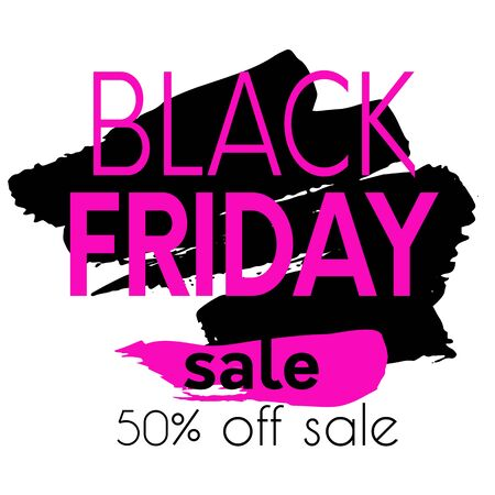 Black friday sale poster.Hand drawn brush strokes background and black friday sale words banner