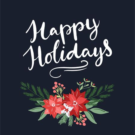 Happy Holidays hand written lettering words and floral bouquet christmas decoration in modern scandinavian style Vektorgrafik
