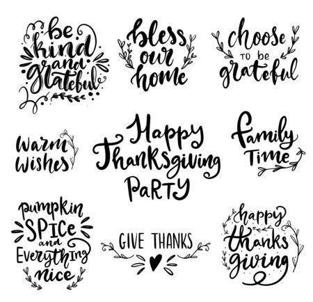Set of hand drawn lettering fall, autumn and Thanksgiving quotes and pharses for cards, banners, posters design. Happy Thanksgiving, be kind and grateful, family time words