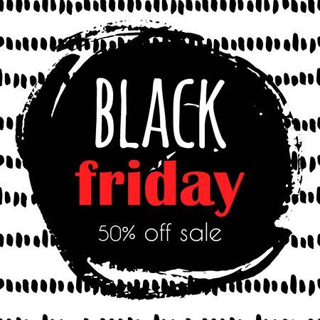 Black friday sale advertising banner with hand drawn brush strokes and spots on background.
