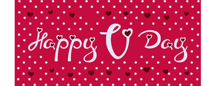 Vector Calligraphic phrase for your design: Happy V-Day. Graphic illustrations for posters or postcards.