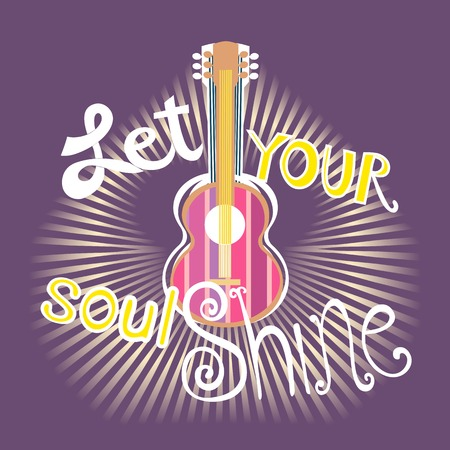 philosophy of music: Famous Motivated Music Quote Let Your Soul Shine. Acoustic Guitar silhouette. Motivational poster. Idea for design live music concert, banner to music club,  hipster party. Vector Illustration
