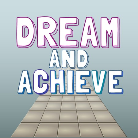 motivated: Motivated Quote Dream Achieve. Motivational Poster background. Vector Typography Slogan Concept. Idea for design of motivating banner with quotes, quotating poster, web icon. Vector Illustration.