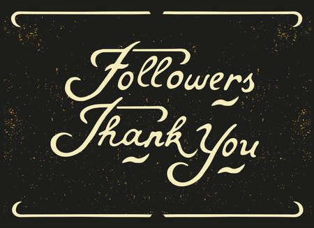 followers: Hand written Lettering Followers Thank You