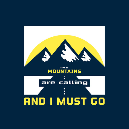 motivated: Inspiration Motivated Quote. Go to Mountains Motivation Concept. Motivation Quote. Inspiration words. Motivated banner. Mountains inspiration quote. Vector Illustration