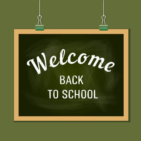 clamps: Back to school banner concept. Idea for typography welcome poster with element of border frame. Chalkoard hanging on clamps. Iinvitation Announcement. Texturedl background. Vector illustration Illustration