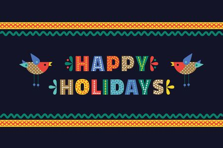 playful: Happy Holidays cute fancy colorful letters. Season greeting postcard headline text. Typographic playful poster concept. Design of festive party words decoration banner design. Vector illustration.