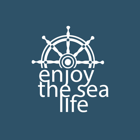 Nautical poster. Motivation quote Enjoy sea life. Sea boat vessel wheel symbol. Template for marine logo, vacation advertisement banner background. Blue white color. Vector sign for travel projects