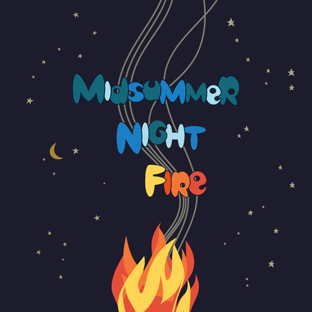 Midsummer holiday fire festival fun poster. Bonfire night. Colorful cartoon hand drawn lettering. Burning flaming campfire. Summer fireplace party banner template flyer background. Vector illustration