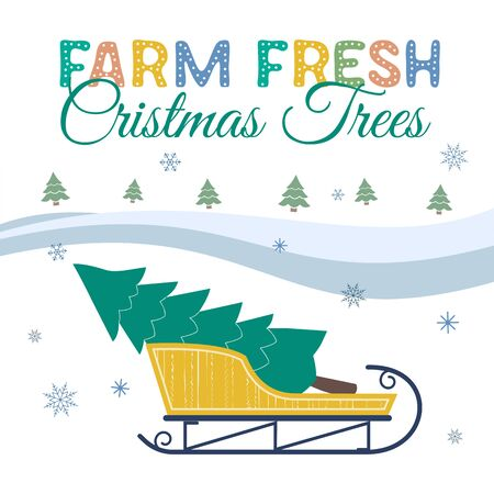 Farm fresh Christmas trees flat color vector poster. Winter holidays hand drawn cartoon. Christmas tree transportation on sleigh. Fun banner of trees sale for winter holidays joyful event celebration Ilustração