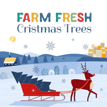 Farm fresh Christmas trees flat color vector poster. Winter holidays hand drawn cartoon. Cute comic reindeer transport Christmas tree on sleigh. Fun banner of trees sale for New Year event celebration