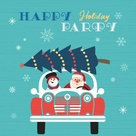 Happy holidays party poster. Cute comic Santa Claus, snowman. Christmas tree on retro car. Colorful playful cartoon. Seasonal wishes. Vector winter holiday greeting card. New Year event fun banner