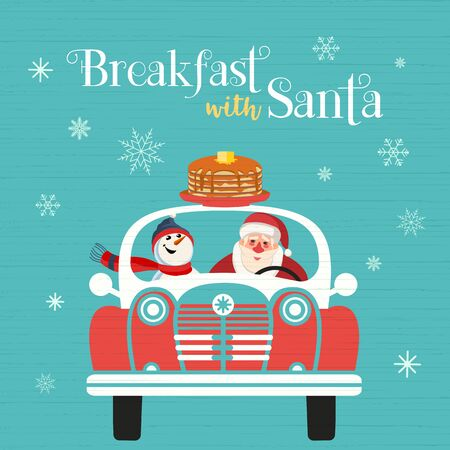 Breakfast with Santa Fancy Holiday vector poster. Cute Santa, snowman deliver pancakes in car cartoon. Fun brunch Christmas kids enjoy. New Years eve festive menu invitation background Illustration  イラスト・ベクター素材