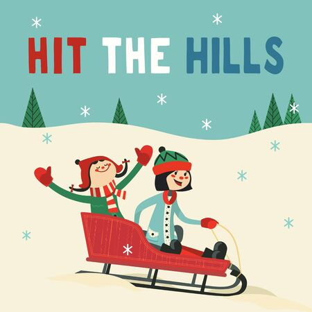 Hit hills fun vector poster. Happy kids, baby girl in sled cute cartoon. Winter park outdoor sledging activity, family fun invitation background. Snow sledding party celebration Save Date illustration