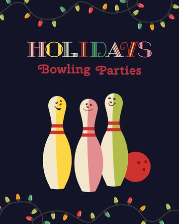 Template Design Poster Holidays celebration vector. Bowling holiday party festive advertisement invitation background. Cute pins, lights cartoon. Bowling sport club welcome flyer vector illustration