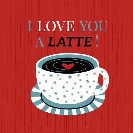 Fancy holiday typography poster. Valentine day joke greeting card. Love inspired cute phrase background. Heart, coffee cup design element. Romantic quote lettering graphic cartoon vector illustration
