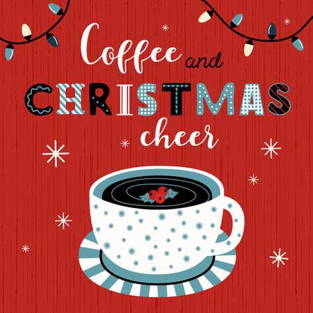 Coffee Christmas cheer typography vector poster Ilustração