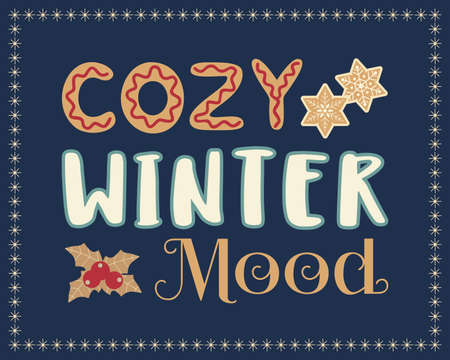 Cozy Winter Mood hand drawn vector poster. Cute fun lettering cartoon. Christmas fancy quote sing. Winter holiday season greeting. New Year event fun celebration web banner, vintage signboard template 向量圖像