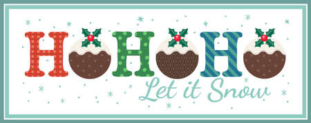 Hand drawn Christmas Holiday vector decoration. Cute Christmas Pudding decorative cartoon. Fun text Ho-Ho-Ho fancy letters. Template for New year season event banner greeting eve flyer illustration