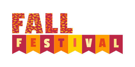 Fall festival. Hand drawn typographic element. Fancy letters, flags, autumnal leaves. Text isolated on white background. Autumn fall fest invitation. Fair welcome flyer template. Vector illustration Иллюстрация