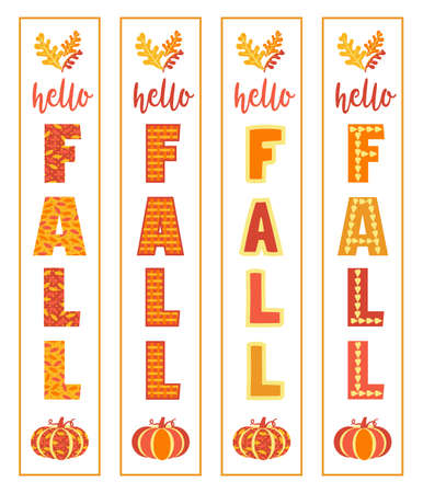 Hello Fall Home Front Porch Vertical Sign set. Autumn holiday decorative background. Hand drawn Fall letters cute pumpkin falling leaves vector illustration. Autumn season designs porch vertical signs