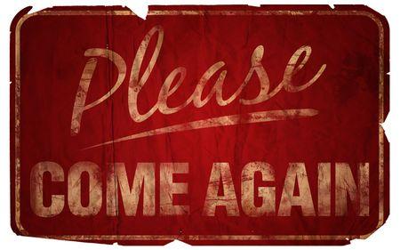 Aged Please Come Again sign. Reklamní fotografie - 225209