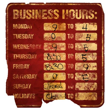degraded: Business Hours sign degraded (with times)