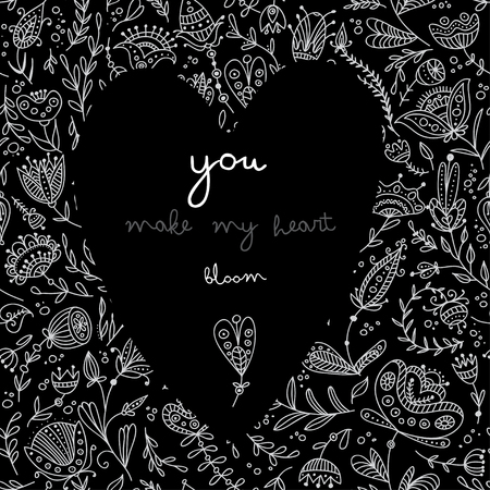 Vector floral card You make my heart bloom on the black background. Can be used as a greeting card for Valentines day, invitation, banner