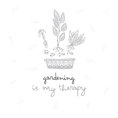 Gardening is my therapy greeting card. Can be used and printed as card, invitation, placard, poster, template, textile. Illustration