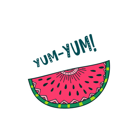 be: Vector illustration of watermelon in colorful boho style with inscription yum yum. Isolated on white background. Can be used as greeting card, placard, poster, banner, invitation, design element, print. Illustration