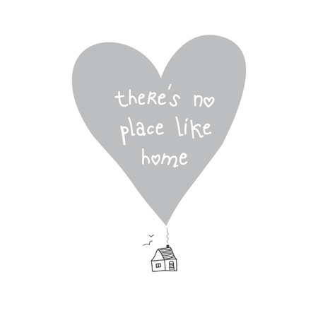 There is no place like home quote card. Can be used as placard, template, poster, banner, card, etc. Illustration
