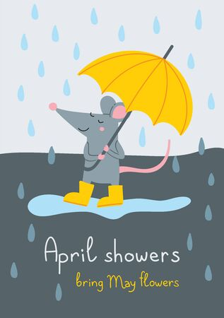 April showers bring May flowers. Vector illustration of cute rat in yellow rubber boots with umbrella walking in rainy day. Can be used as a template for your card design, placard, poster, postcard.