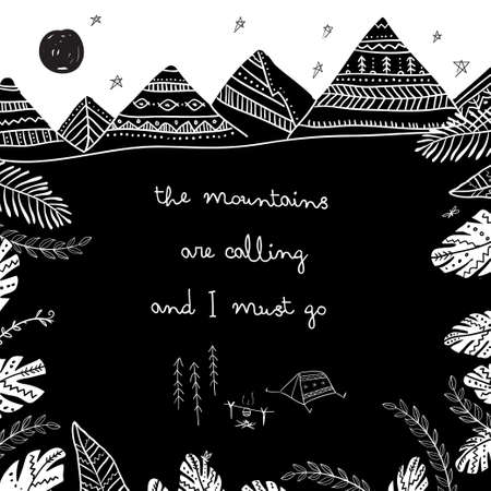 The mountains are calling and I must go illustration. Can be printed and used as  template, poster, card, invitation etc. Çizim