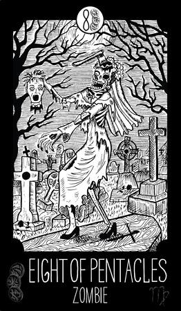 prophetic: Eight of pentacles. Zombie. Minor Arcana Tarot card. Fantasy line art illustration.