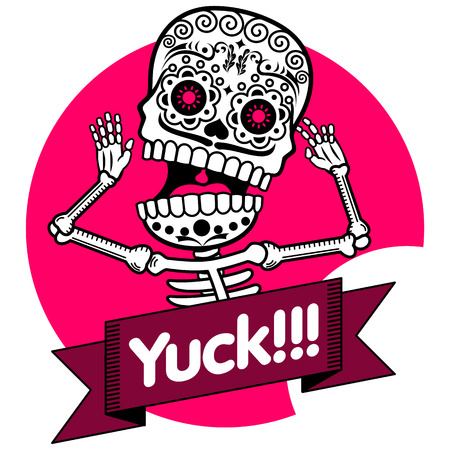 Human skeleton, throwing his arms, screaming in fright. It encircles the ribbon with the inscription Yuck!!! Illustration